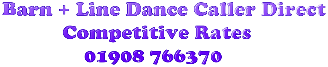 Caller Direct - CALLERS AND BANDS FOR BARN DANCE, LINE DANCE, WESTERN EVENTS AND SCOTTISH CEILIDHS   COVERING LONDON, HOME COUNTIES, MIDLANDS, SOUTH EAST ENGLAND